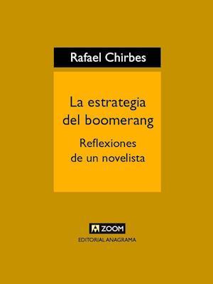 La estrategia del boomerang af Rafael Chirbes