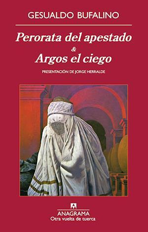 Perorata del apestado & Argos el ciego af Gesualdo Bufalino