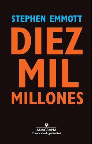 Diez mil millones af Stephen Emmott