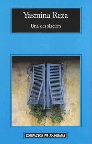 Una desolación af Yasmina Reza