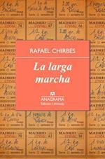 La Larga Marcha af Rafael Chirbes
