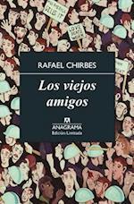 Los Viejos Amigos af Rafael Chirbes