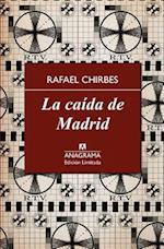 La Caida de Madrid af Rafael Chirbes