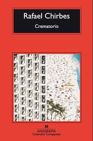 Crematorio af Rafael Chirbes