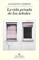La vida privada de los árboles af Alejandro Zambra