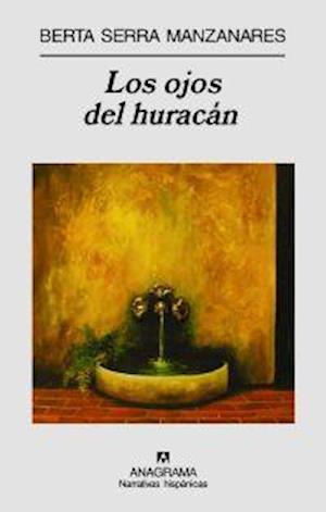 Los ojos del huracán af Berta Serra Manzanares