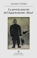 La previa muerte del lugarteniente Aloof