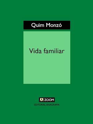 Vida familiar af Quim Monzo