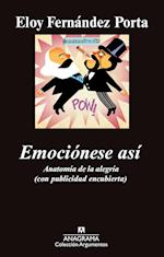 Emociónese así af Eloy Fernandez Porta