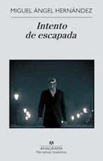 Intento de escapada af Miguel Angel Hernandez