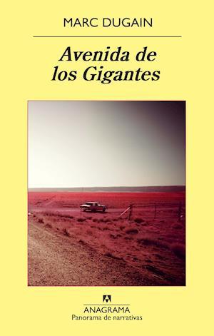 Avenida de los Gigantes af Marc Dugain