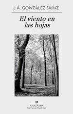 El viento en las hojas af J. A. Gonzalez Sainz