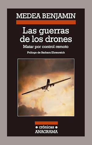 Las guerras de los drones af Medea Benjamin