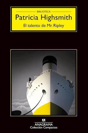 El talento de Mr Ripley af Patricia Highsmith