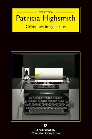 Crímenes imaginarios af Patricia Highsmith
