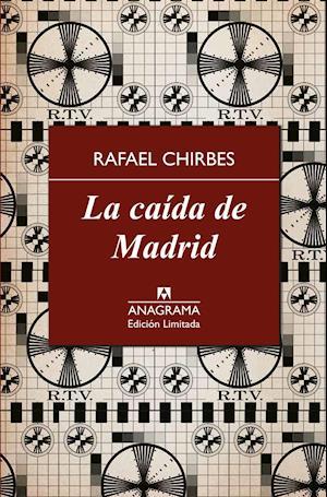 La caída de Madrid af Rafael Chirbes