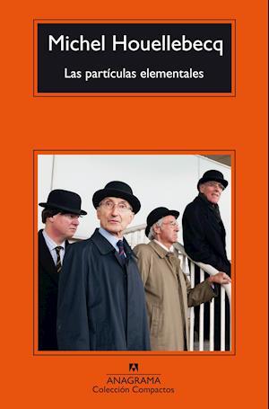 Las partículas elementales af Michel Houellebecq