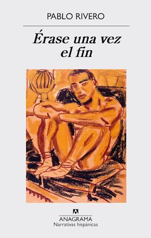 Érase una vez el fin af Pablo Rivero