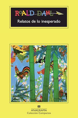 Relatos de lo inesperado af Roald Dahl