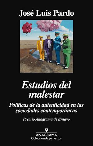 Estudios del malestar. Politicas de la autenticidad en las sociedades contemporáneas