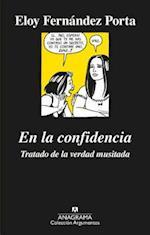 En la confidencia / In Confidence