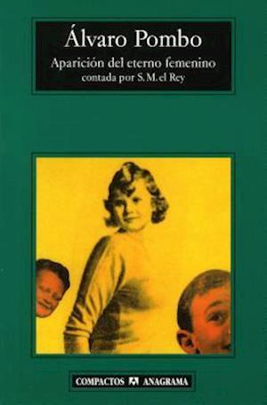 Bog, paperback Aparicion del Eterno Femenino = Appearance of the Eternal Feminine af Alvaro Pombo