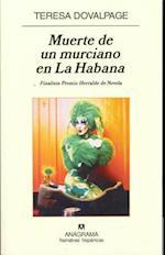 Muerte de un Murciano en la Habana af Teresa Dovalpage