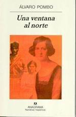 Una Ventana Al Norte af Alvaro Pombo