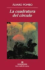 La Cuadratura del Circulo af Alvaro Pombo