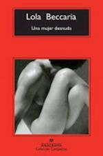 Una Mujer Desnuda = A Naked Woman (Coleccion Compactos, nr. 612)
