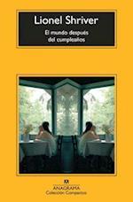 El Mundo Despues del Cumpleanos = The World After the Birthday (Coleccion Compactos, nr. 628)