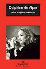 Nada Se Opone a la Noche = Nothing Precludes the Night (Coleccion Compactos, nr. 633)