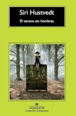 El Verano Sin Hombres = The Summer Without Men (Coleccion Compactos, nr. 636)