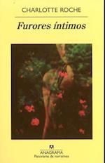 Furores Intimos = Intimate Furors (Panorama De Narrativas, nr. 832)