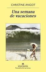 Una Semana de Vacaciones = One Week of Vacation (Panorama De Narrativas, nr. 855)
