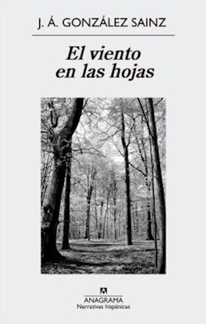 Bog, paperback El Viento en las Hojas = The Wind in the Leaves af J. A. Gonzalez Sainz