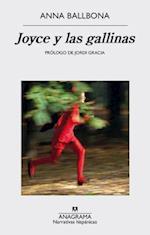 Joyce y las gallinas / Joyce and the Chickens