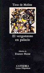 El Vergonzoso En Palacio (Letras Hispanicas)