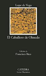 El Caballero de Olmedo (Letras Hispanicas, nr. 147)