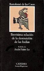 Brevisima Relacion de la Destruicion de las Indias (Letras Hispanicas, nr. 158)