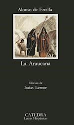 La Araucana (Letras Hispanicas, nr. 359)