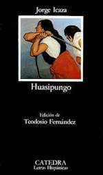 Huasipungo (Letras Hispanicas, nr. 274)