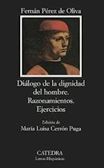 Dialogo de La Dignidad del Hombre (Letras Hispanicas, nr. 396)