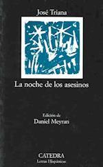 Noche de Los Asesinos (Manuales arte catedra, nr. 517)