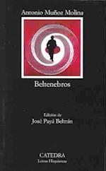 Beltenebros (Letras Hispanicas, nr. 560)