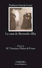 La Casa de Bernarda Alba (Coleccion Letras Hispanicas)