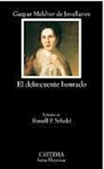 El Delincuente Honrado (Letras Hispanicas, nr. 612)