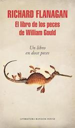 El libro de los peces de William Gould/ Gould's Book of Fish