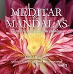Meditar con mandalas/ Meditation with Mandalas