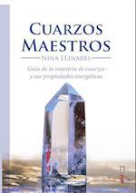 Cuarzos maestros/ Master Quartzs